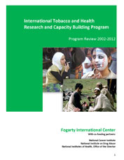 Cover: International Tobacco and Health Research and Capacity Building Program Program Review 2002-2012
