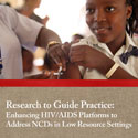 Portion of cover of HIV-NCDs meeting titled Research Guide Practice, with picture of girl receiving vaccination in arm