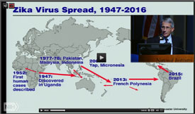 Screen capture of slide on Zika Virus Spread 1947-2016 with inset of NIAID Director Dr Tony Fauci speaking