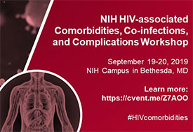 Promotion for NIH HIV-associated Comorbidities, Co-infections, and Complications Workshop