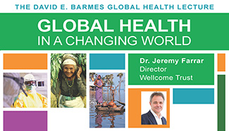 Barmes lecture promotion - Global Health in a Changing World.