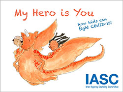 Cover of the book My Hero is You, How kids can fight COVID-19!
