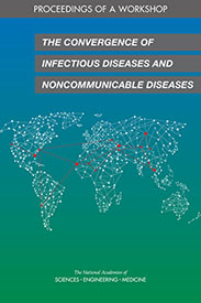 Cover of the report The Convergence of Infectious Diseases and Noncommunicable Diseases.