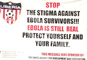 Large football banner in Monrovia, Liberia, reads: stop the stigma against Ebola survivors