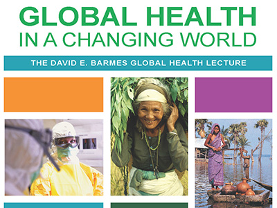 2019 Barmes lecture promotion - Global Health in a Changing World